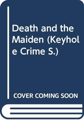 9780263740608: Death And The Maiden (Keyhole Crime No 73)