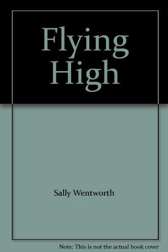 9780263740998: Flying High