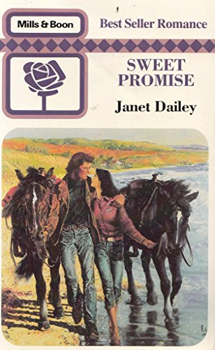 Sweet Promise (Bestseller Romance) (0263741834) by Dailey, Janet
