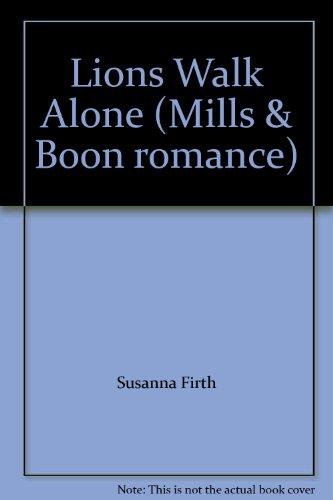 9780263742442: Lions Walk Alone (Mills & Boon romance)