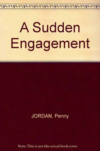 A Sudden Engagement: Jordan, Penny
