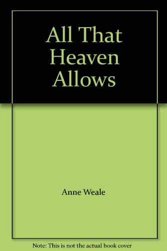 9780263742695: All That Heaven Allows