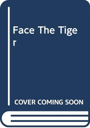 9780263742756: Face The Tiger