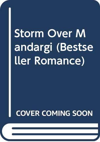 9780263743104: Storm Over Mandargi (Bestseller Romance)