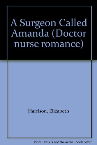 9780263743173: A Surgeon Called Amanda (Doctor nurse romance)