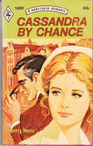 9780263744095: Cassandra By Chance Harlequin # 1689