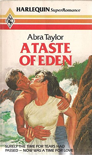 9780263744262: Taste of Eden (Harlequin super romance)