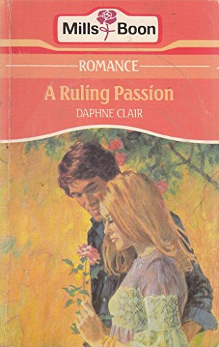 9780263745085: A Ruling Passion
