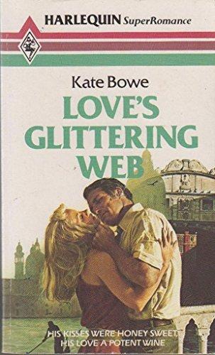 9780263745474: Love's Glittering Web