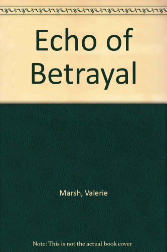 9780263746341: Echo of Betrayal