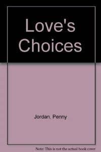 9780263746587: Love's Choices
