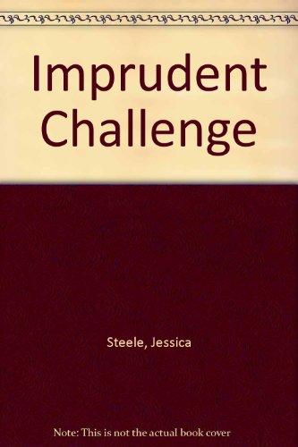 9780263746754: Imprudent Challenge