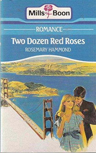 9780263746761: Two Dozen Red Roses
