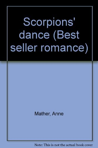 scorpions' Dance (9780263747027) by Anne Mather