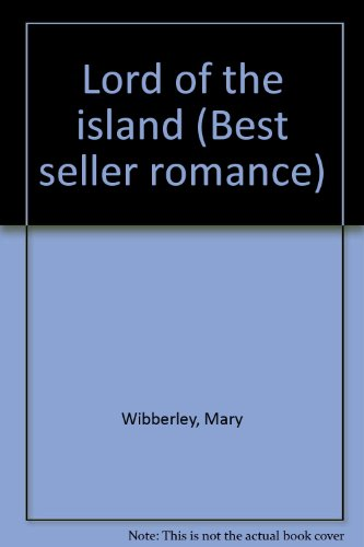 9780263747034: Lord of the island (Best seller romance)