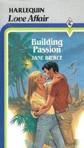 9780263747119: Building passion (A love affair)