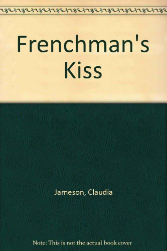 9780263747942: Frenchman's Kiss