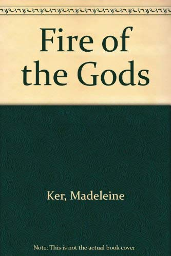 9780263747980: Fire of the Gods