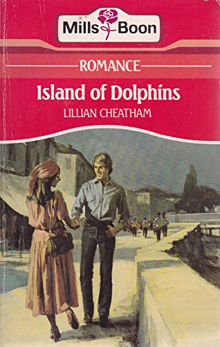 9780263748345: Island of Dolphins