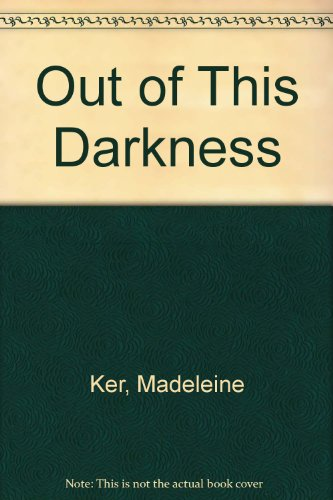 9780263748352: Out of This Darkness