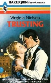 Trusting (Super Romance) (0263748537) by Virginia Nielsen