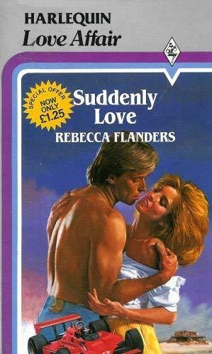 9780263749410: Suddenly Love