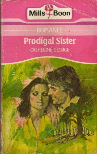 9780263749458: Prodigal Sister