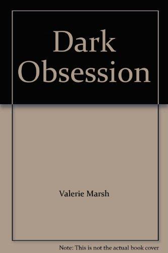 Dark Obsession: Marsh, Valerie