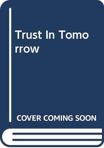 9780263750379: Trust in Tomorrow