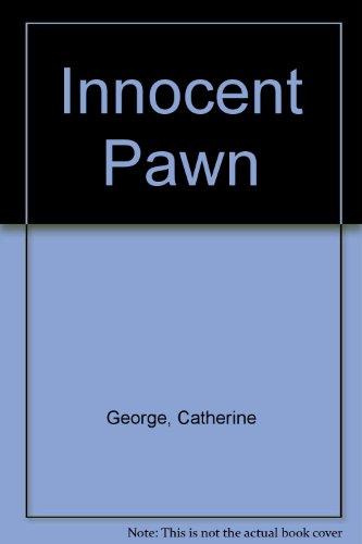 Innocent Pawn: George, Catherine