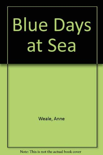 9780263751994: Blue Days at Sea