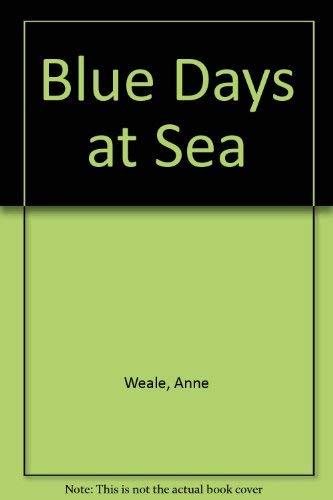 9780263751994: Blue Days at Sea