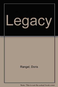 Legacy: Rangel, Doris