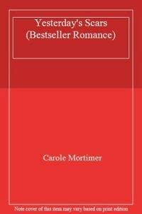 9780263752632: Yesterday's Scars (Bestseller Romance)