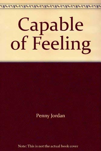 Capable of Feeling