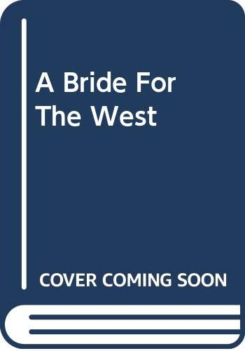 Bride for the West (Masquerade): Ann Edgeworth