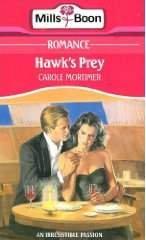 9780263754193: hawk's prey