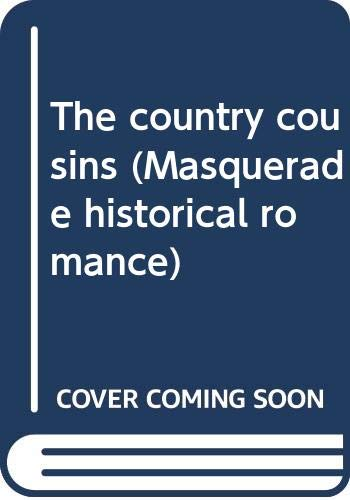 The Country Cousins (Masquerade Historical Romance): Dinah Dean