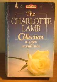 The Charlotte Lamb collection: Illusion and Retribution: Lamb, Charlotte