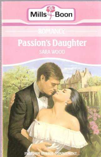 9780263755190: Passion's Daughter