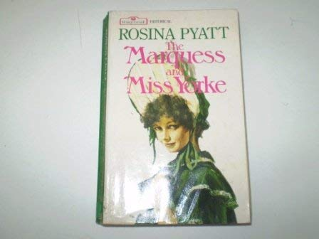 9780263755442: Marquess and Miss Yorke (Masquerade historical)