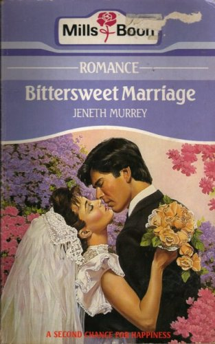 9780263756258: Bittersweet Marriage