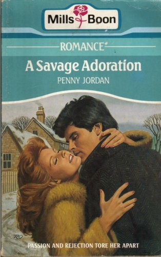 9780263756623: A Savage Adoration (Romance)