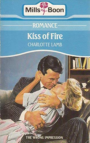 9780263756890: Kiss of Fire
