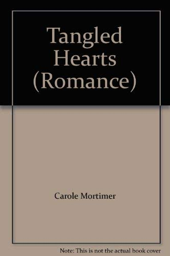 Tangled Hearts (Romance) (0263756912) by Carole Mortimer