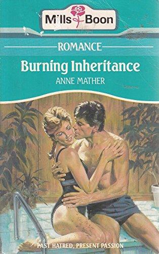 9780263757347: Burning Inheritance