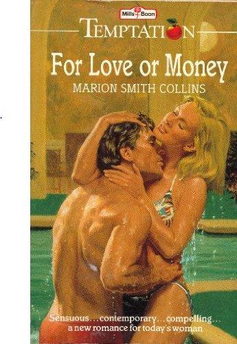 9780263757842: For love or money (Temptation)