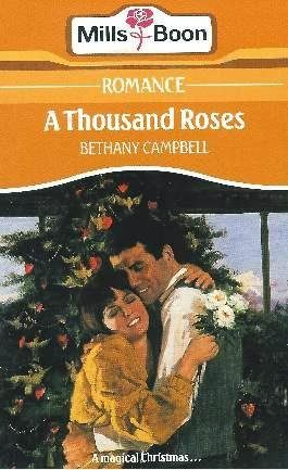 Thousand Roses.: Bethany Campbell