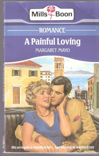 9780263758511: Painful Loving