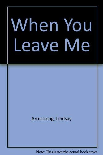 9780263758887: When You Leave Me